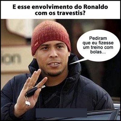 100 travestis para Ronaldo